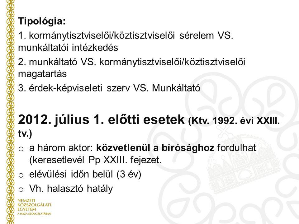 2012. július 1. előtti esetek (Ktv. 1992. évi XXIII. tv.)