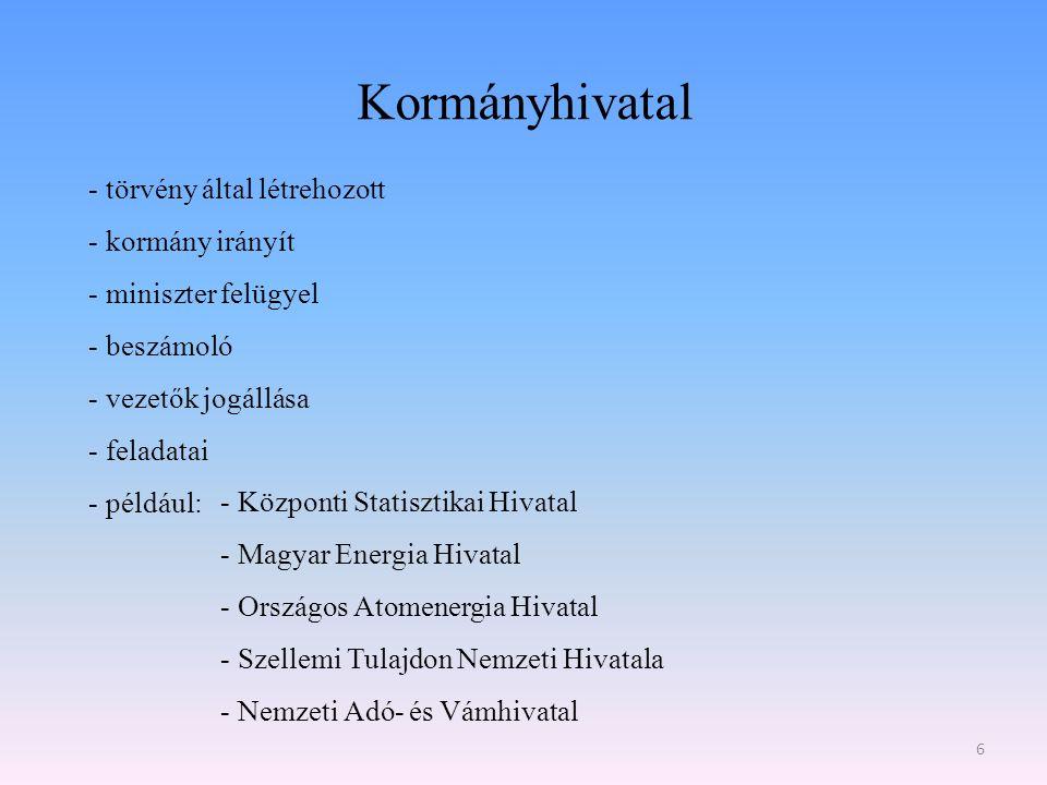 Kormányhivatal törvény által létrehozott kormány irányít