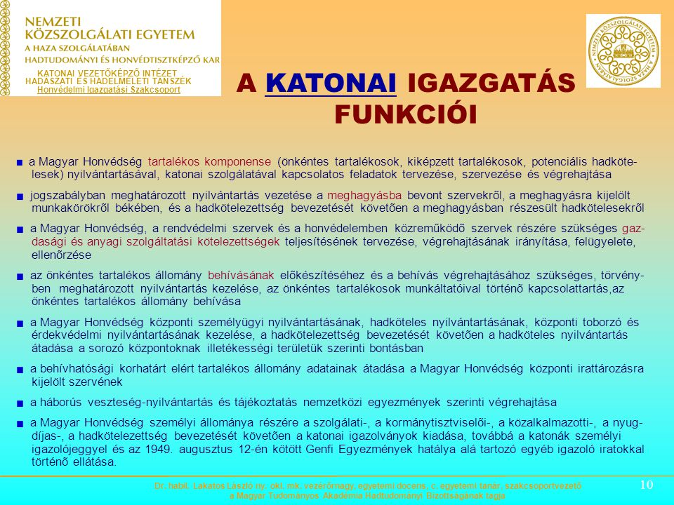 A KATONAI IGAZGATÁS FUNKCIÓI