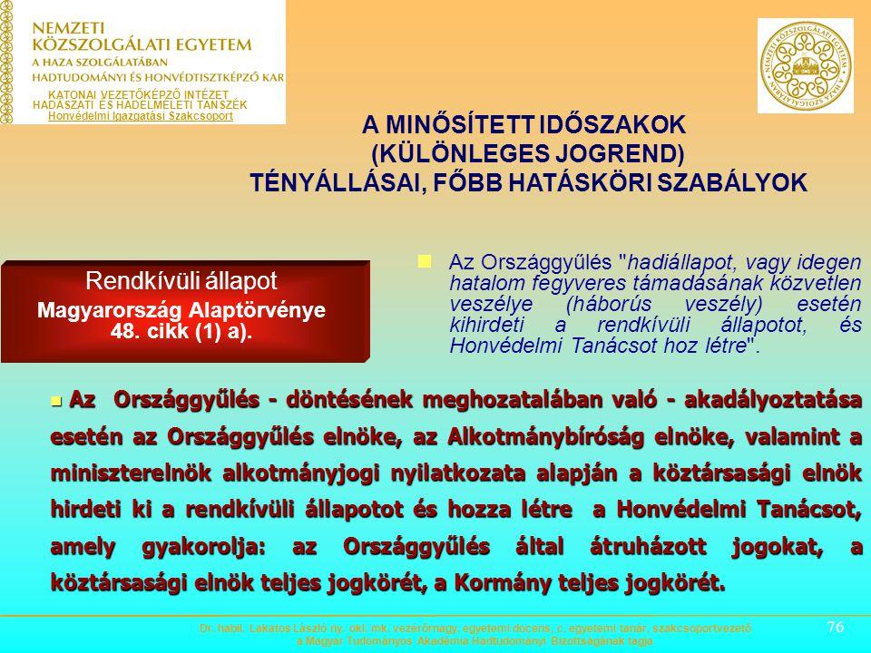 Magyarország Alaptörvénye 48. cikk (1) a).