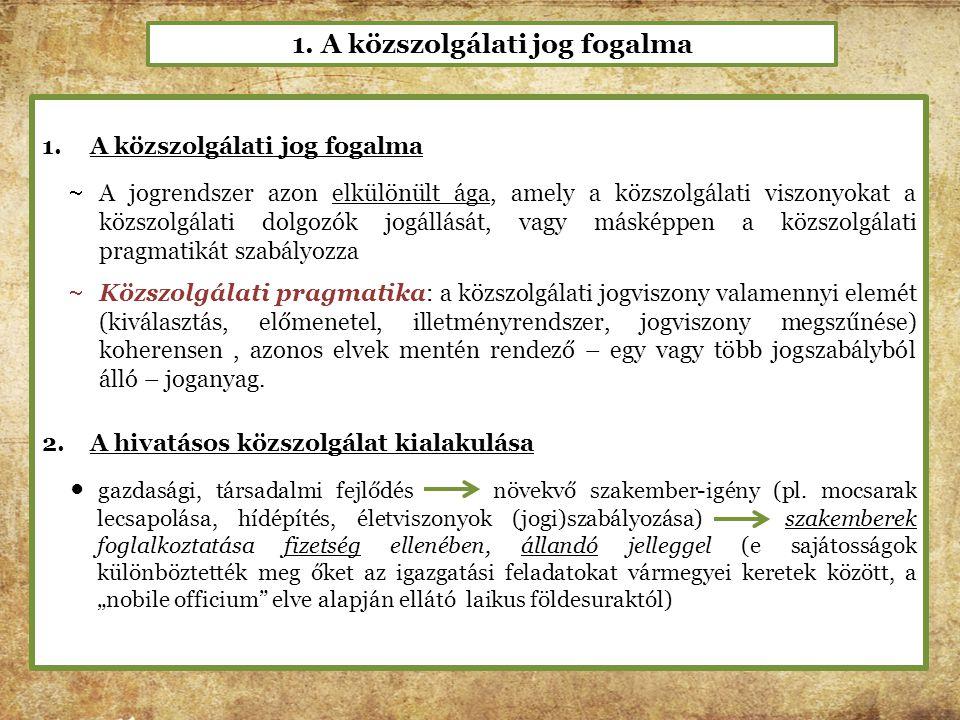 1. A közszolgálati jog fogalma