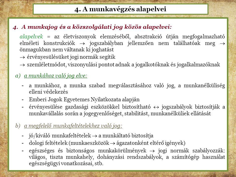 4. A munkavégzés alapelvei