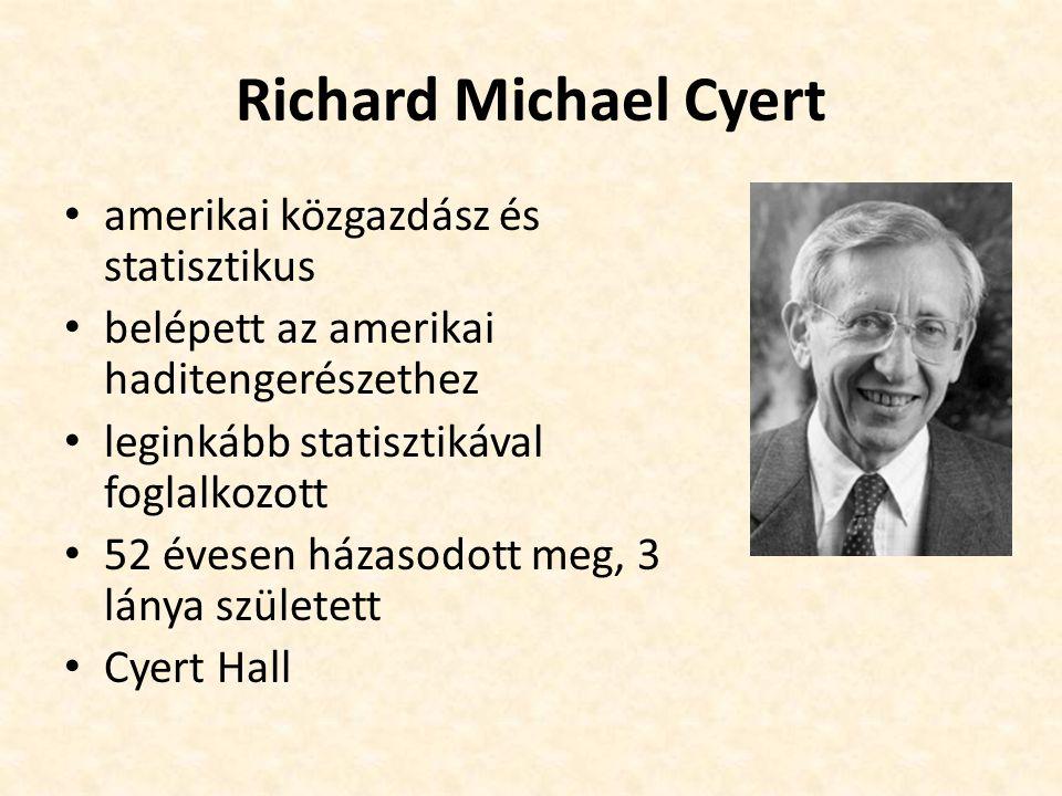 Richard Michael Cyert amerikai közgazdász és statisztikus