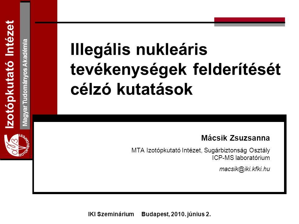 Illegális nukleáris tevékenységek felderítését célzó kutatások