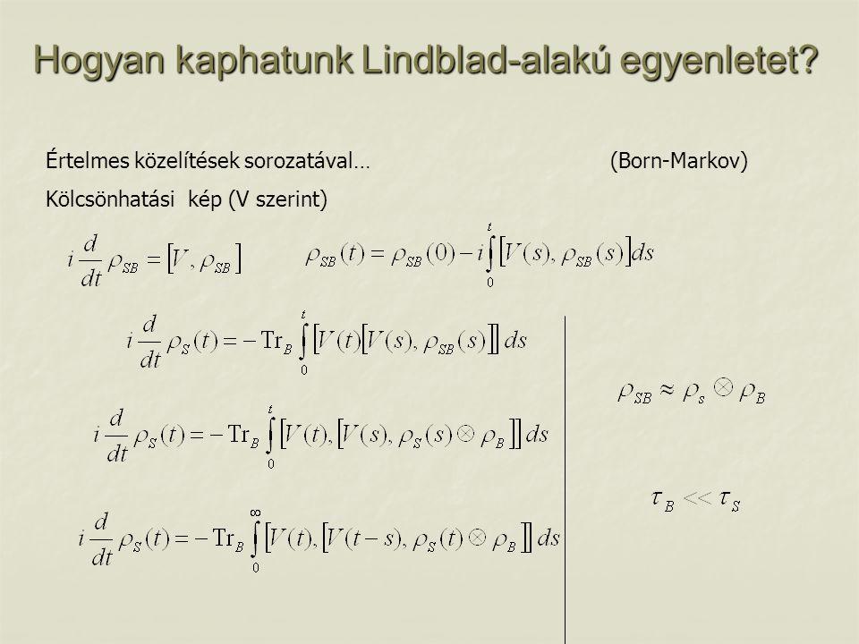 Hogyan kaphatunk Lindblad-alakú egyenletet