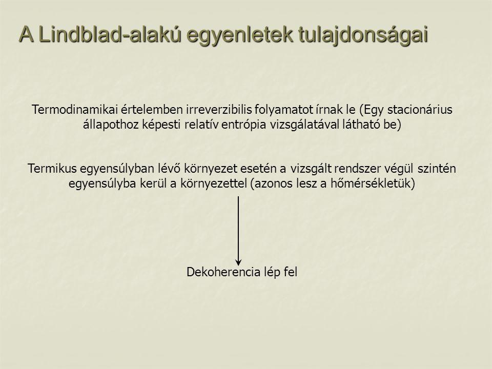 A Lindblad-alakú egyenletek tulajdonságai