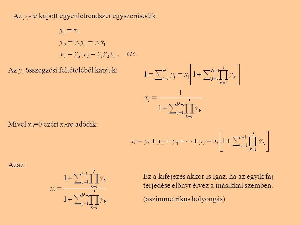 Az yi-re kapott egyenletrendszer egyszerűsödik:
