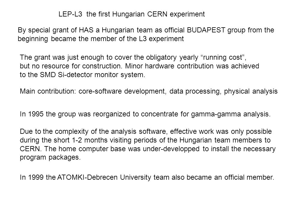 LEP-L3 the first Hungarian CERN experiment