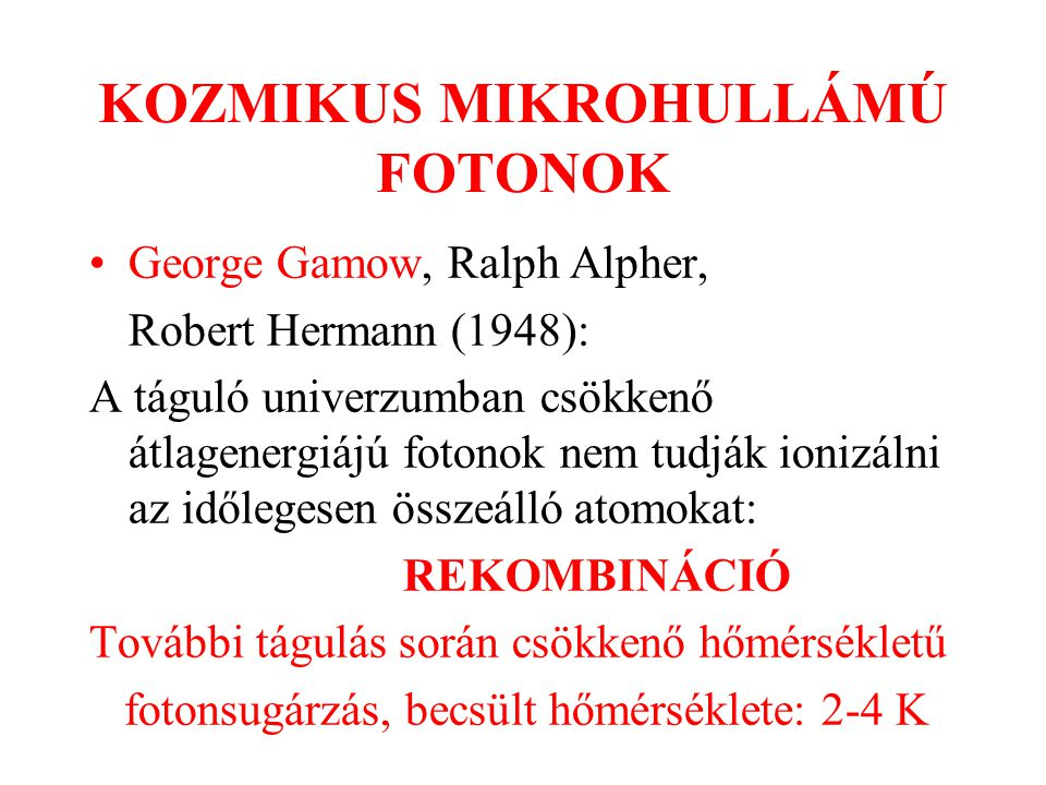 KOZMIKUS MIKROHULLÁMÚ FOTONOK