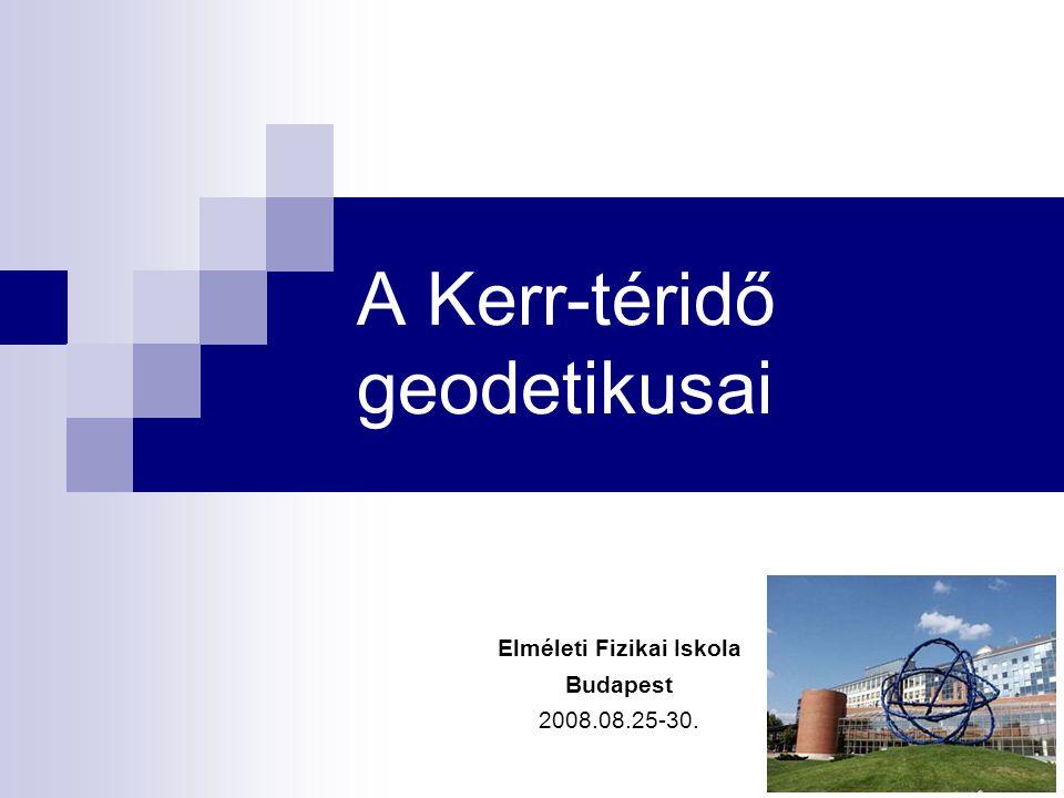 A Kerr-téridő geodetikusai