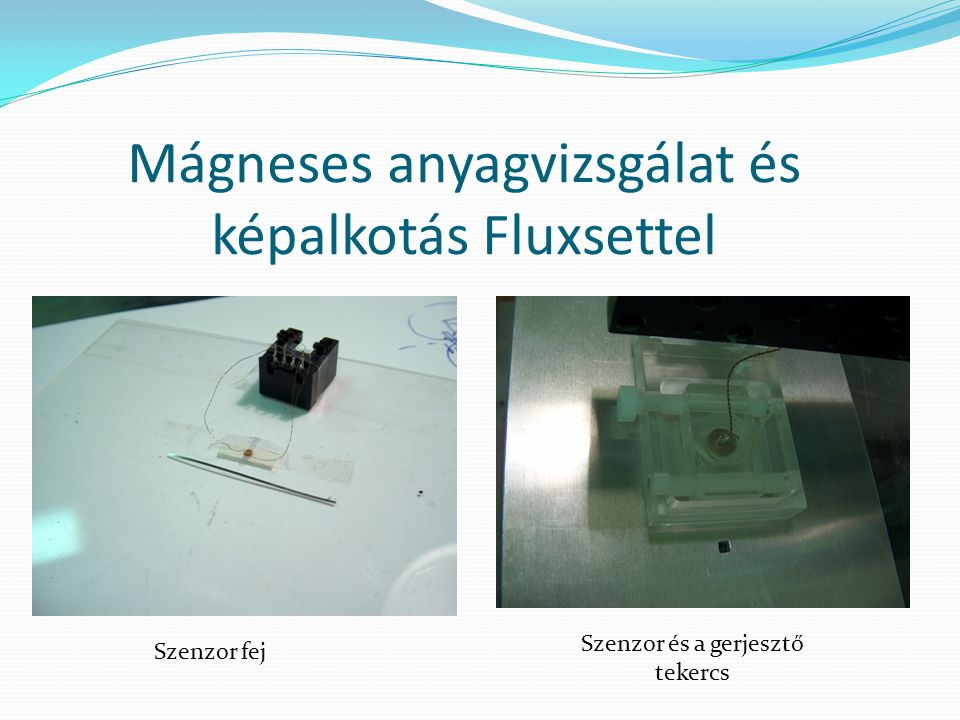 Mágneses anyagvizsgálat és képalkotás Fluxsettel