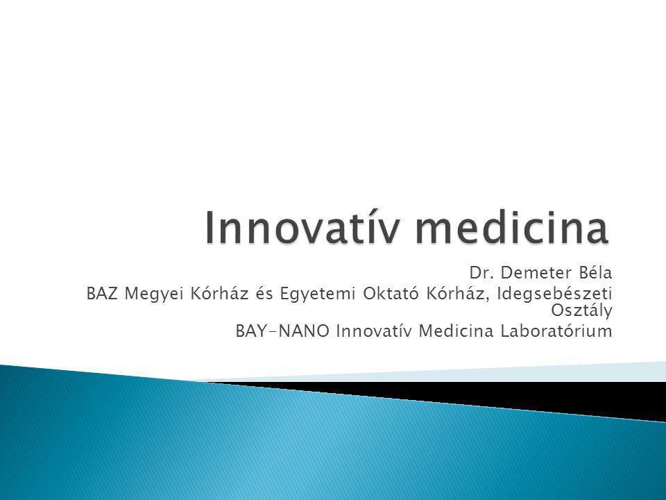 Innovatív medicina Dr. Demeter Béla