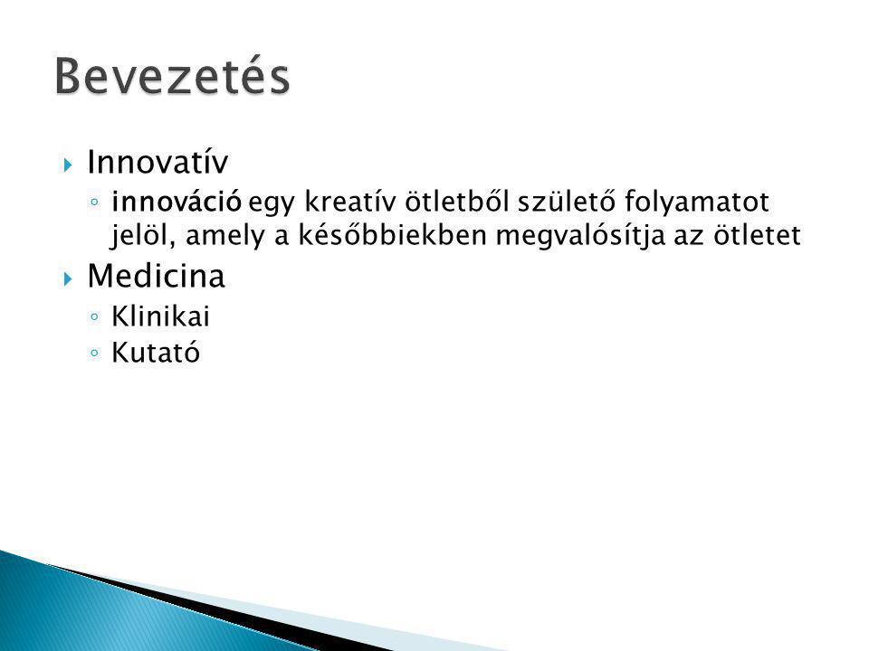 Bevezetés Innovatív Medicina
