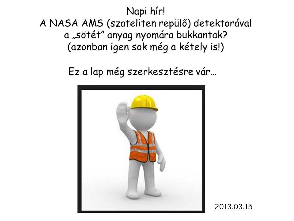 A NASA AMS (szateliten repülő) detektorával