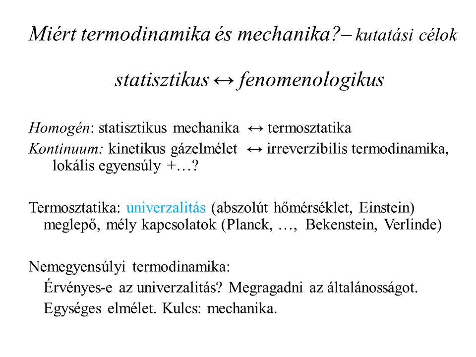 statisztikus ↔ fenomenologikus