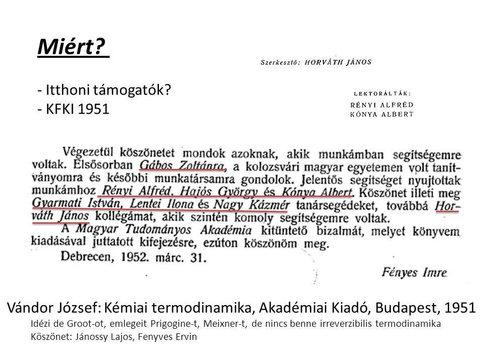 Miért Itthoni támogatók KFKI 1951