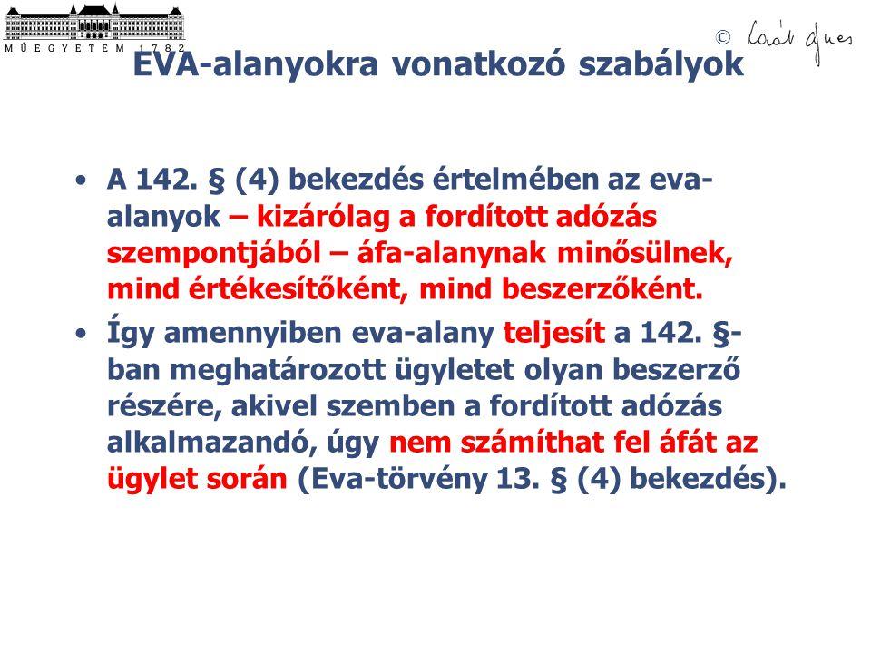 EVA-alanyokra vonatkozó szabályok