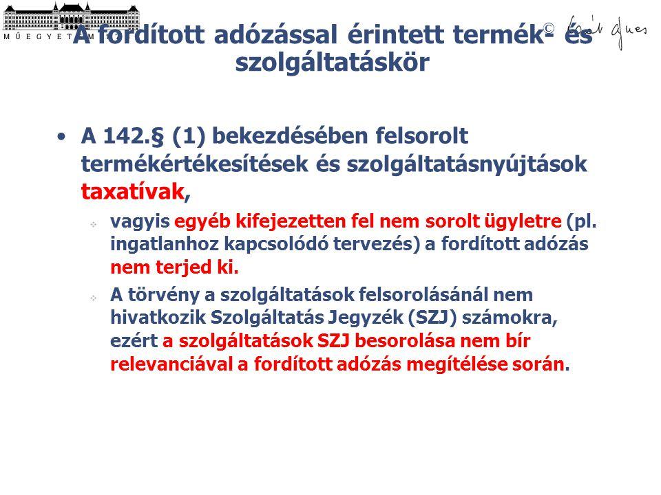 A fordított adózással érintett termék- és szolgáltatáskör