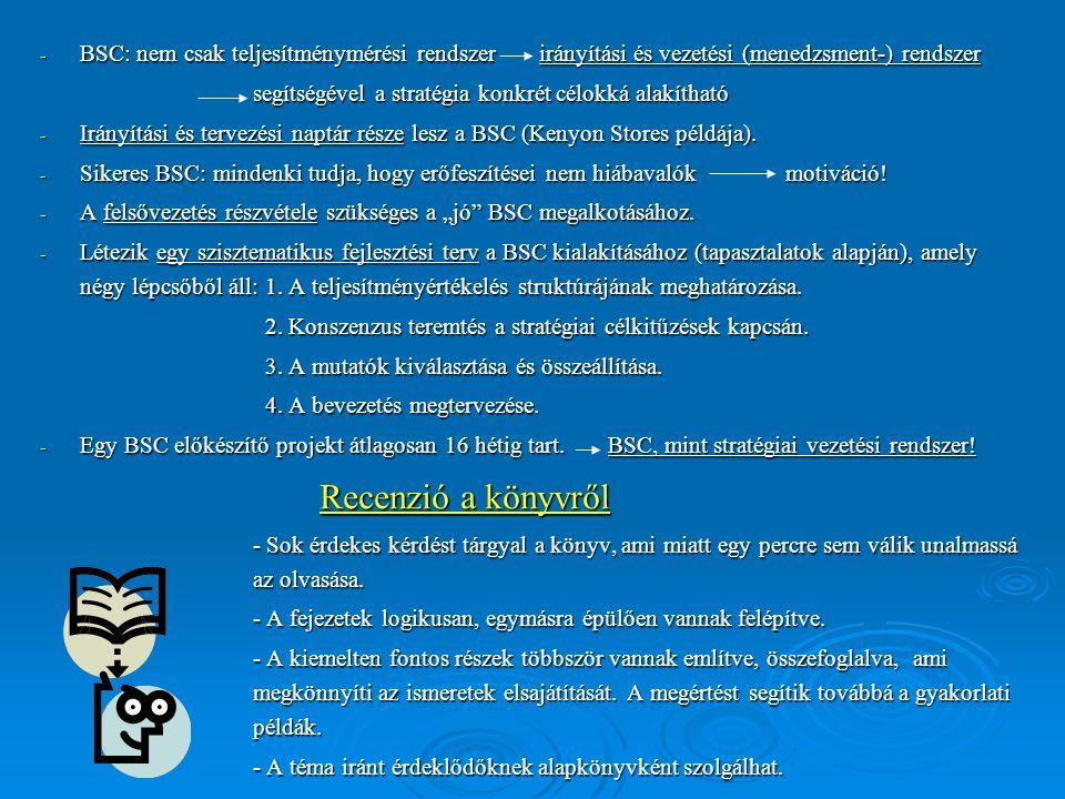 BSC: nem csak teljesítménymérési rendszer irányítási és vezetési (menedzsment-) rendszer