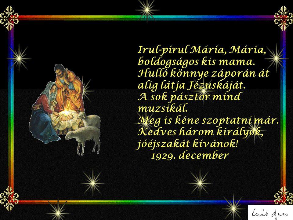 Irul-pirul Mária, Mária, boldogságos kis mama