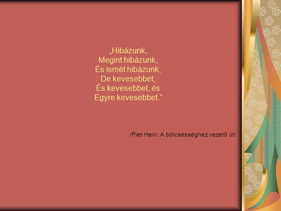 /Piet Hein: A bölcsességhez vezető út/