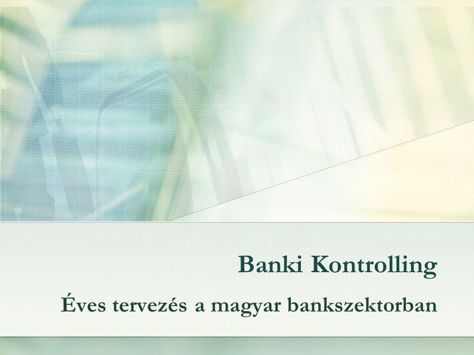 Éves tervezés a magyar bankszektorban