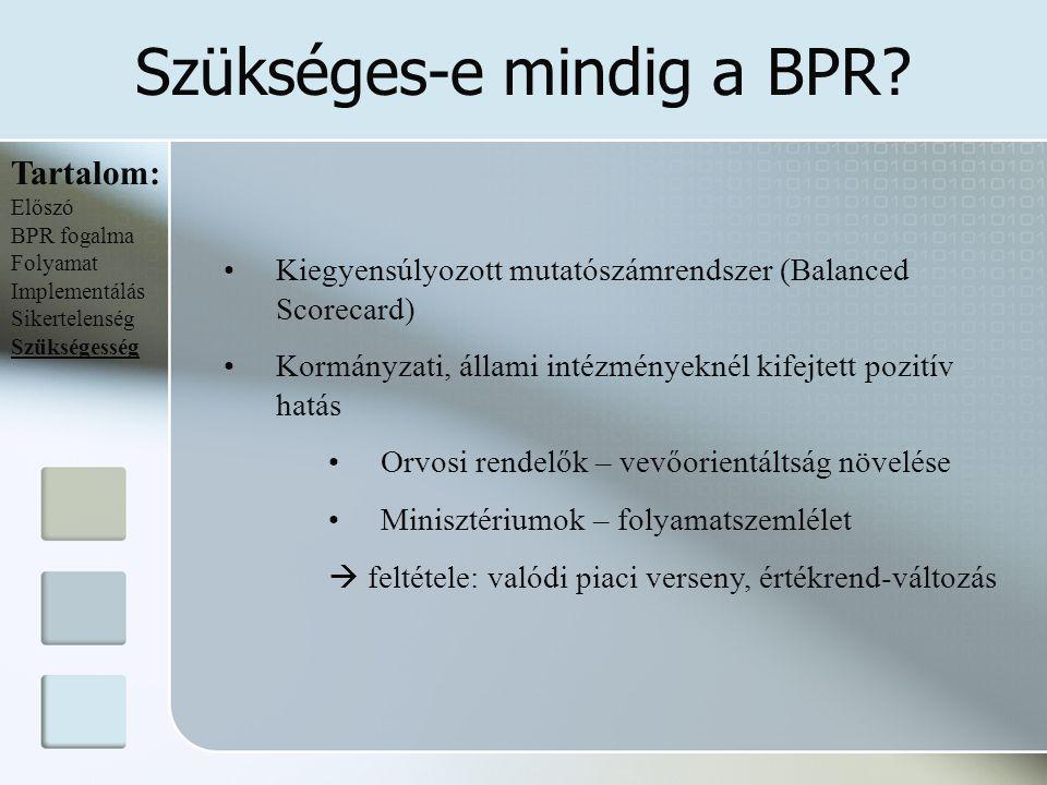 Szükséges-e mindig a BPR