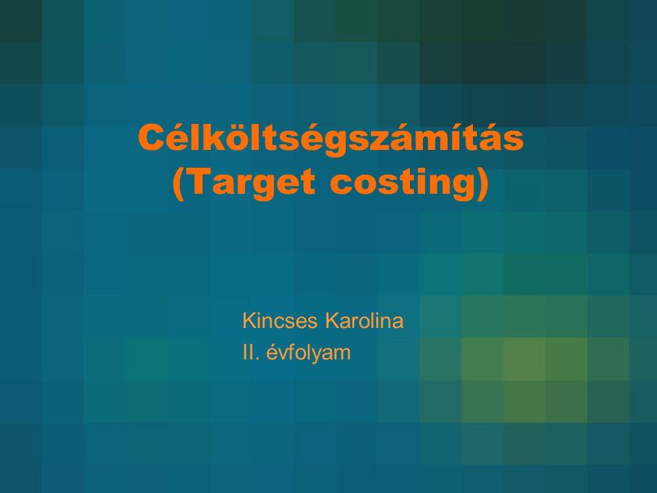 Célköltségszámítás (Target costing)