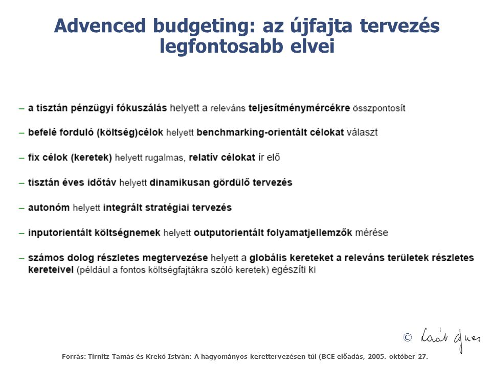 Advenced budgeting: az újfajta tervezés legfontosabb elvei