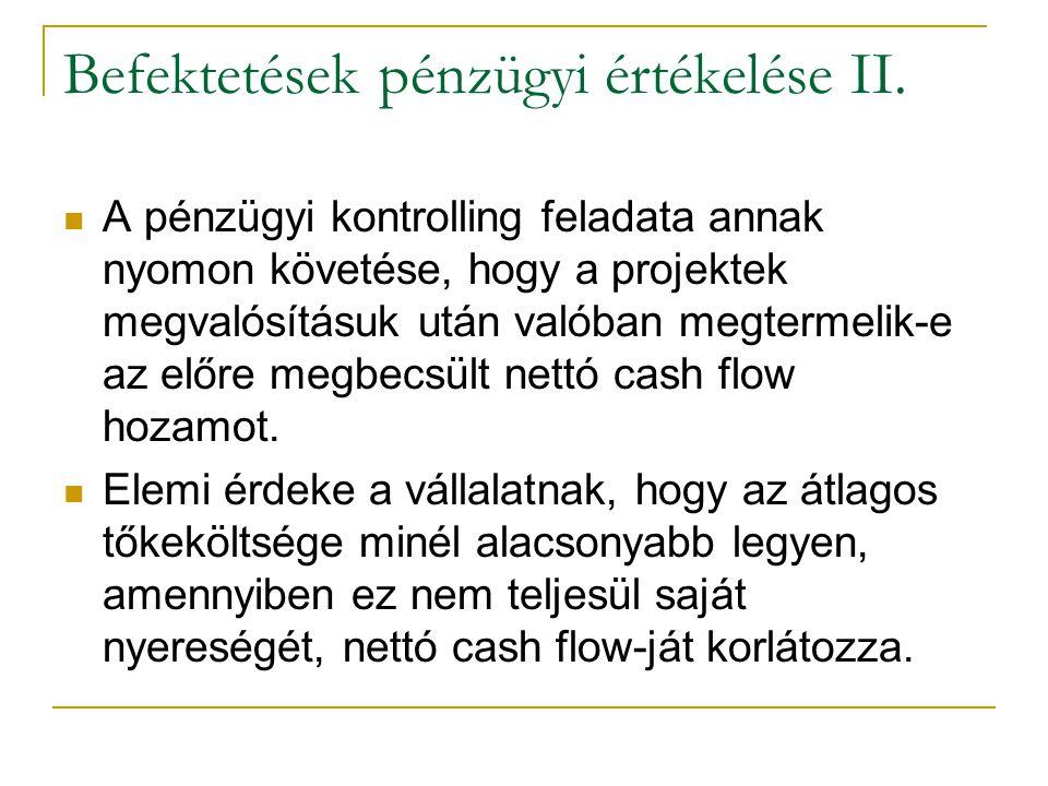Befektetések pénzügyi értékelése II.