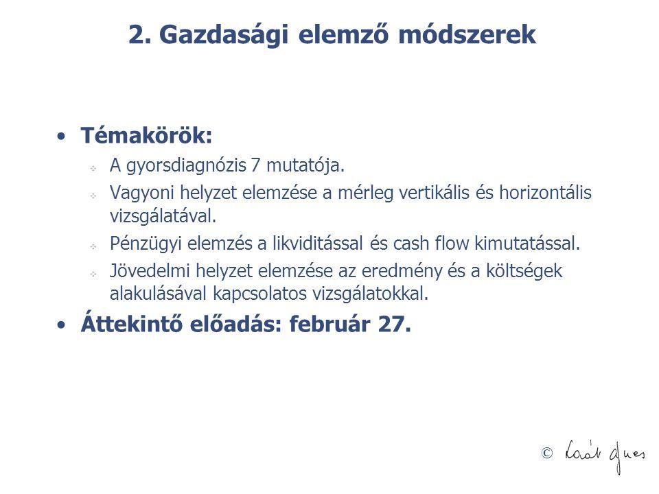2. Gazdasági elemző módszerek