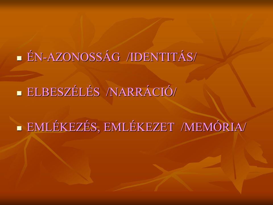 ÉN-AZONOSSÁG /IDENTITÁS/