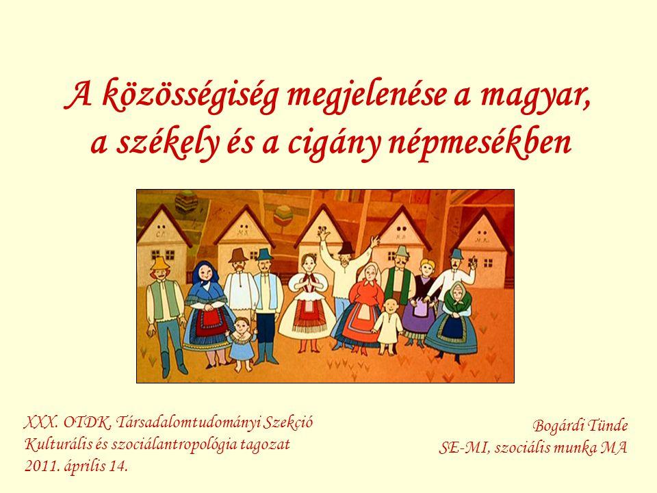 A közösségiség megjelenése a magyar, a székely és a cigány népmesékben
