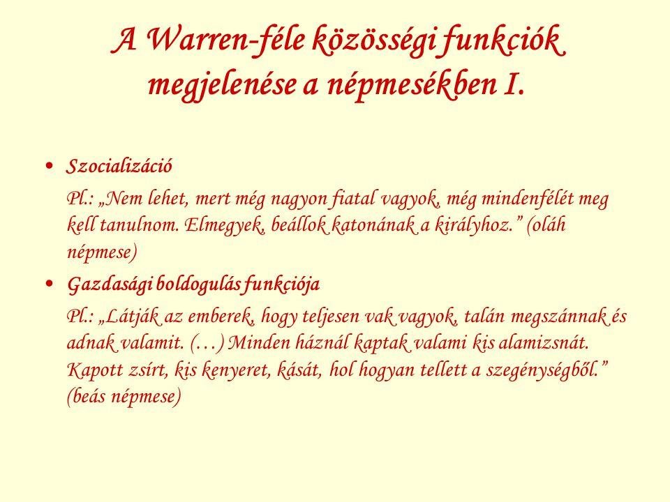 A Warren-féle közösségi funkciók megjelenése a népmesékben I.