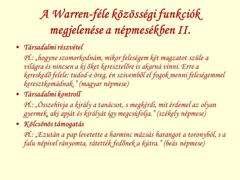 A Warren-féle közösségi funkciók megjelenése a népmesékben II.