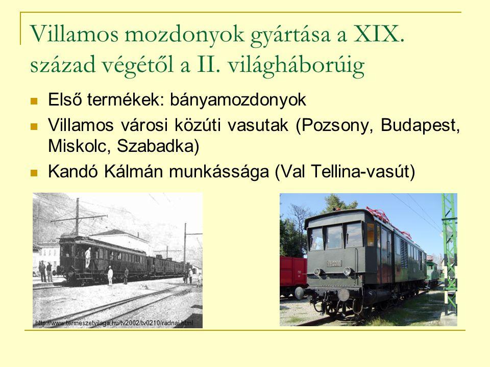 Villamos mozdonyok gyártása a XIX. század végétől a II. világháborúig