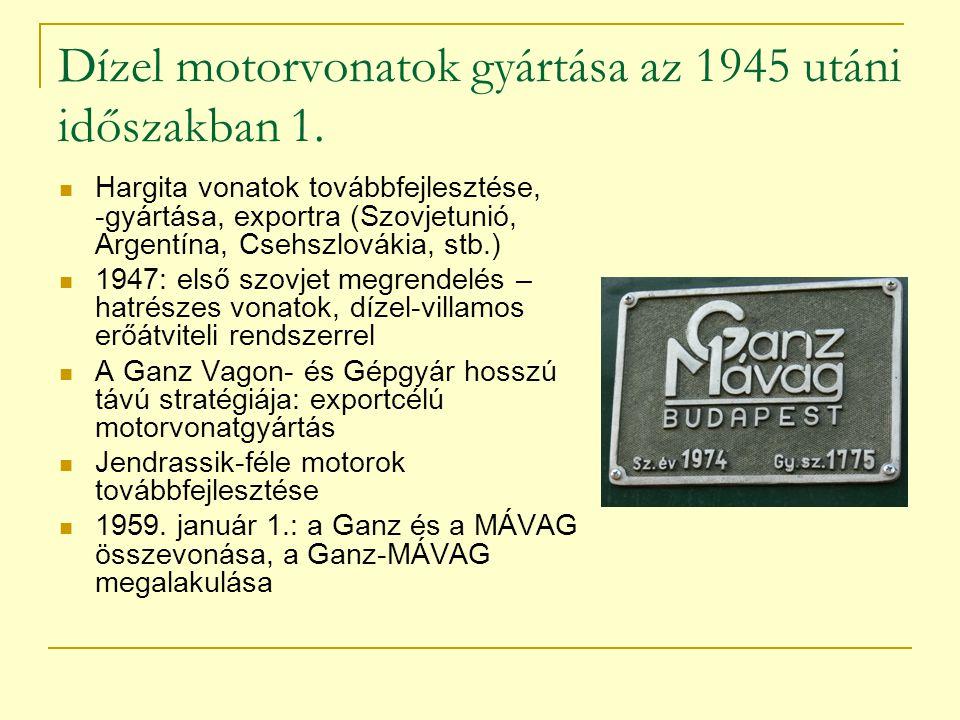 Dízel motorvonatok gyártása az 1945 utáni időszakban 1.