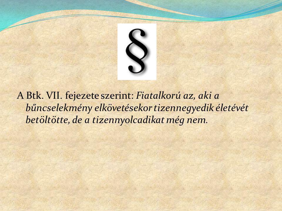 A Btk. VII.