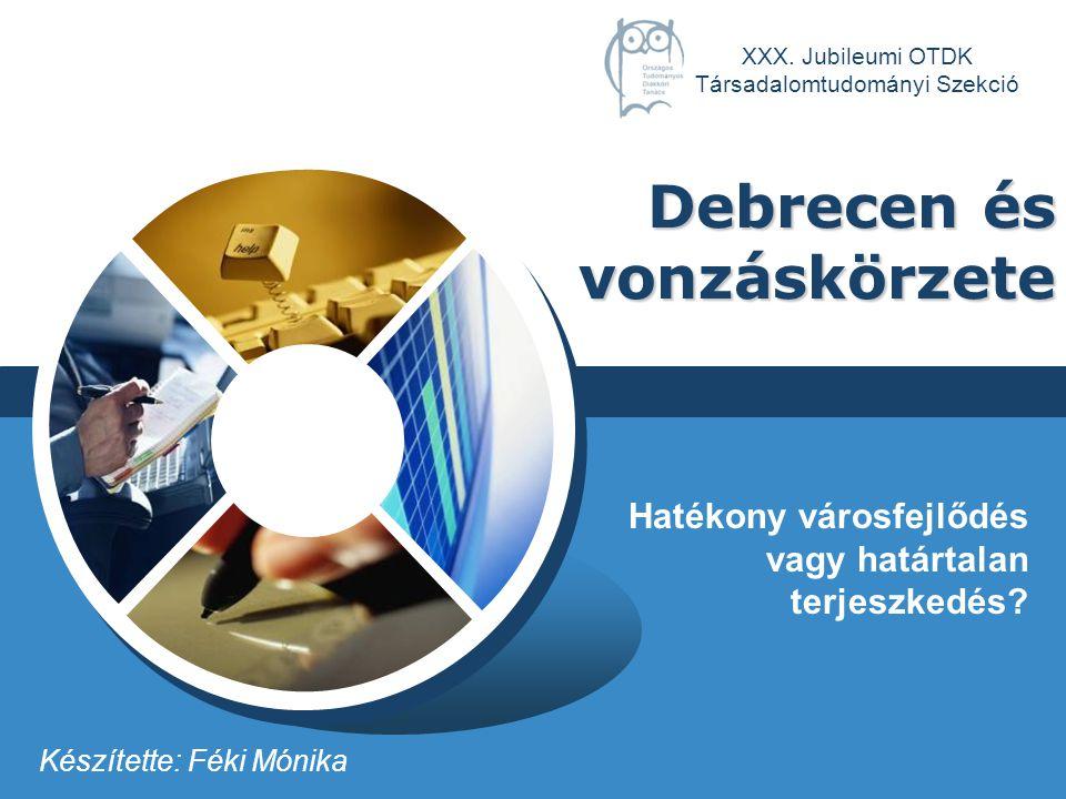 Debrecen és vonzáskörzete