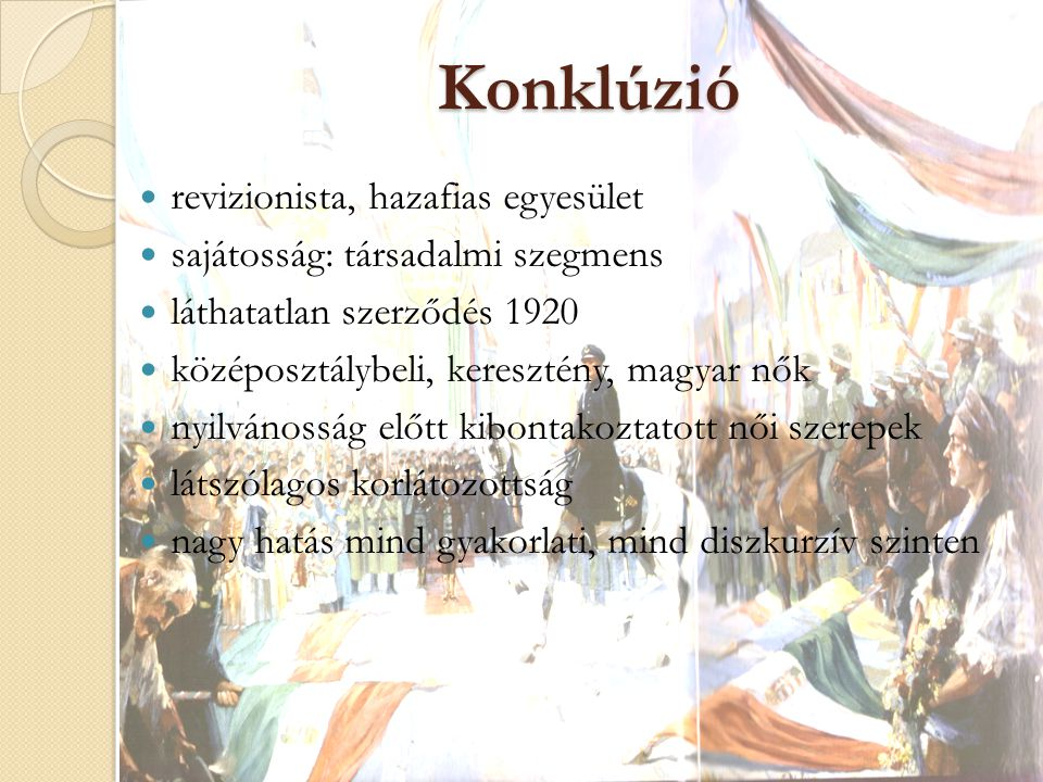Konklúzió revizionista, hazafias egyesület
