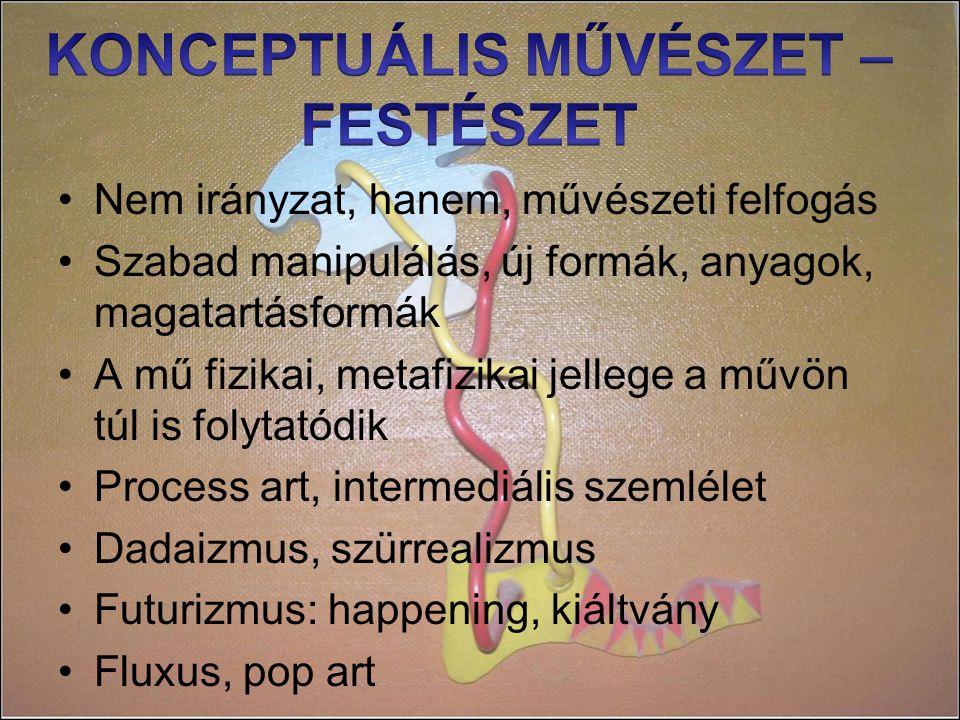 KONCEPTUÁLIS MŰVÉSZET – FESTÉSZET