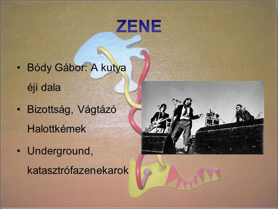 ZENE Bódy Gábor: A kutya éji dala Bizottság, Vágtázó Halottkémek