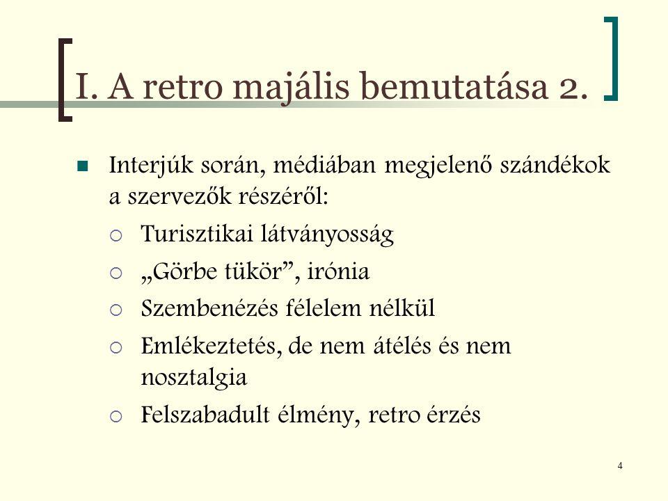 I. A retro majális bemutatása 2.