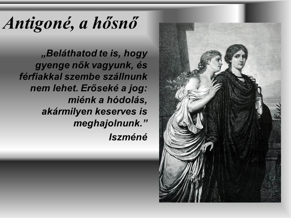 Antigoné, a hősnő