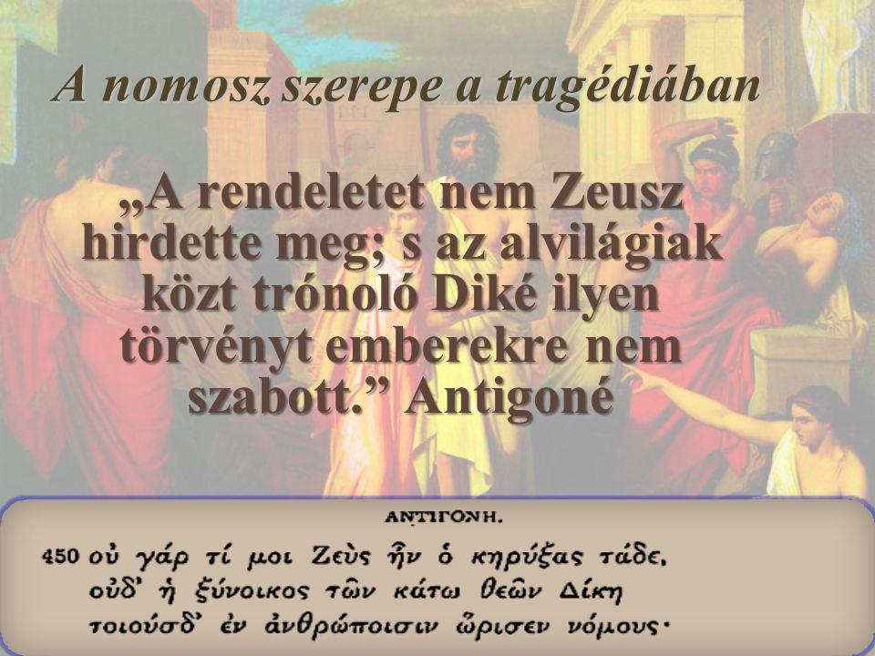 A nomosz szerepe a tragédiában