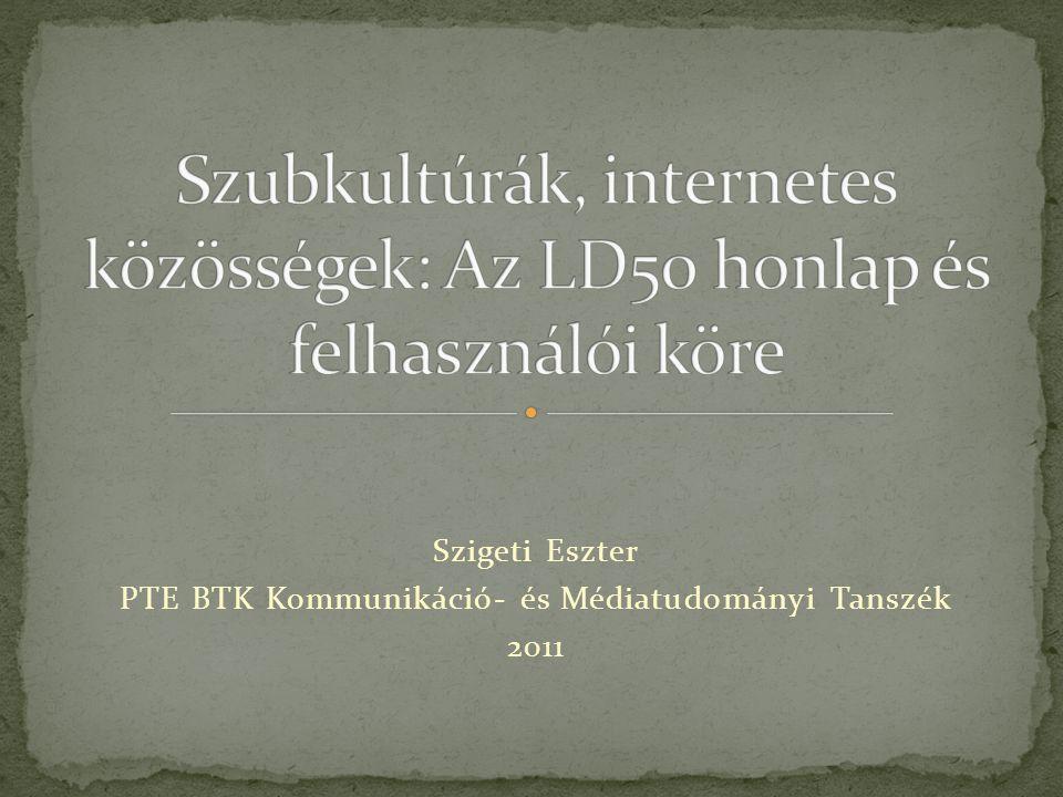 Szigeti Eszter PTE BTK Kommunikáció- és Médiatudományi Tanszék 2011