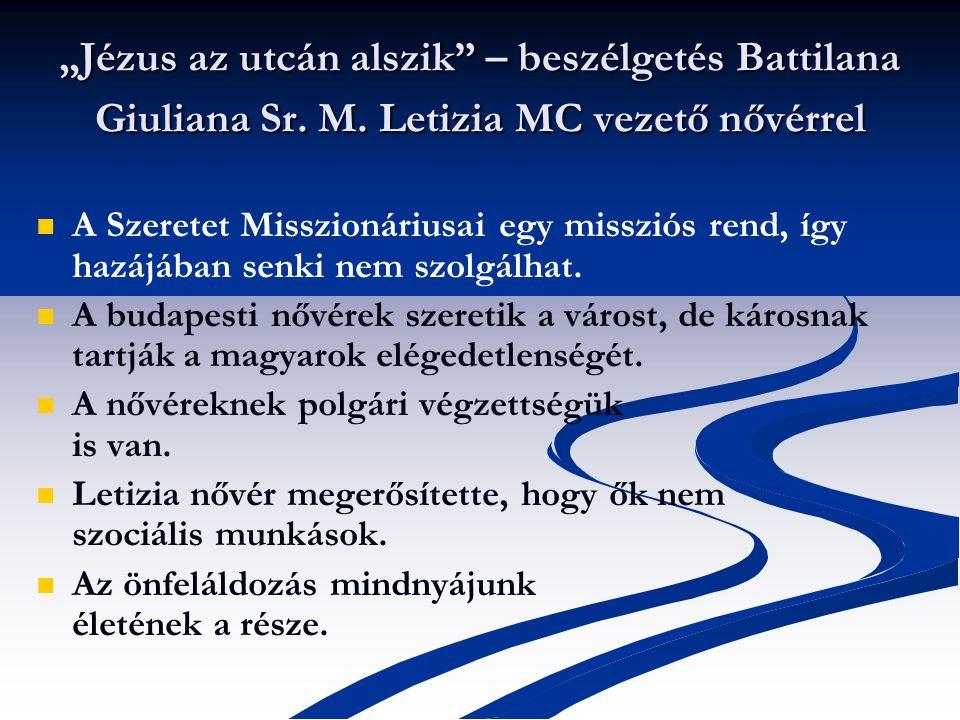 """""""Jézus az utcán alszik – beszélgetés Battilana Giuliana Sr. M"""