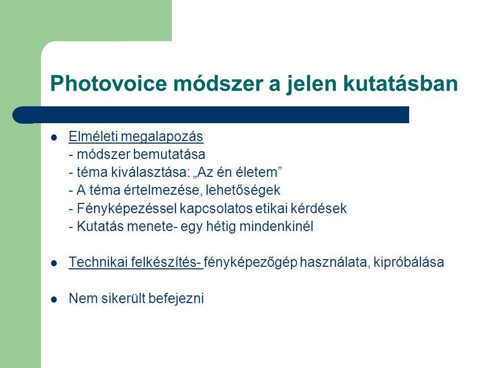 Photovoice módszer a jelen kutatásban