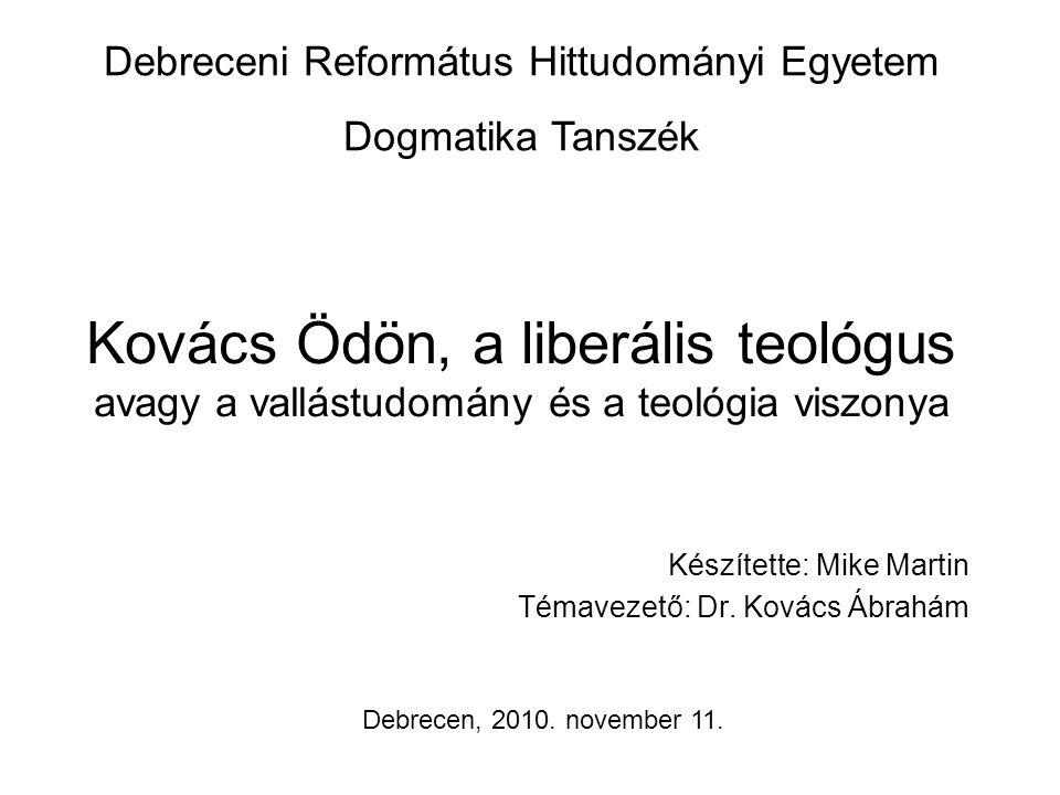 Készítette: Mike Martin Témavezető: Dr. Kovács Ábrahám