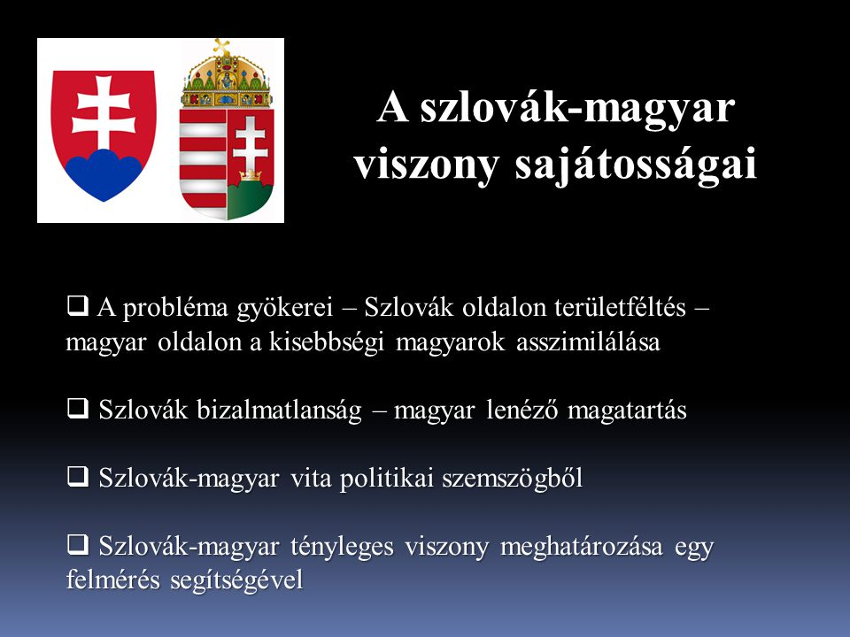 A szlovák-magyar viszony sajátosságai
